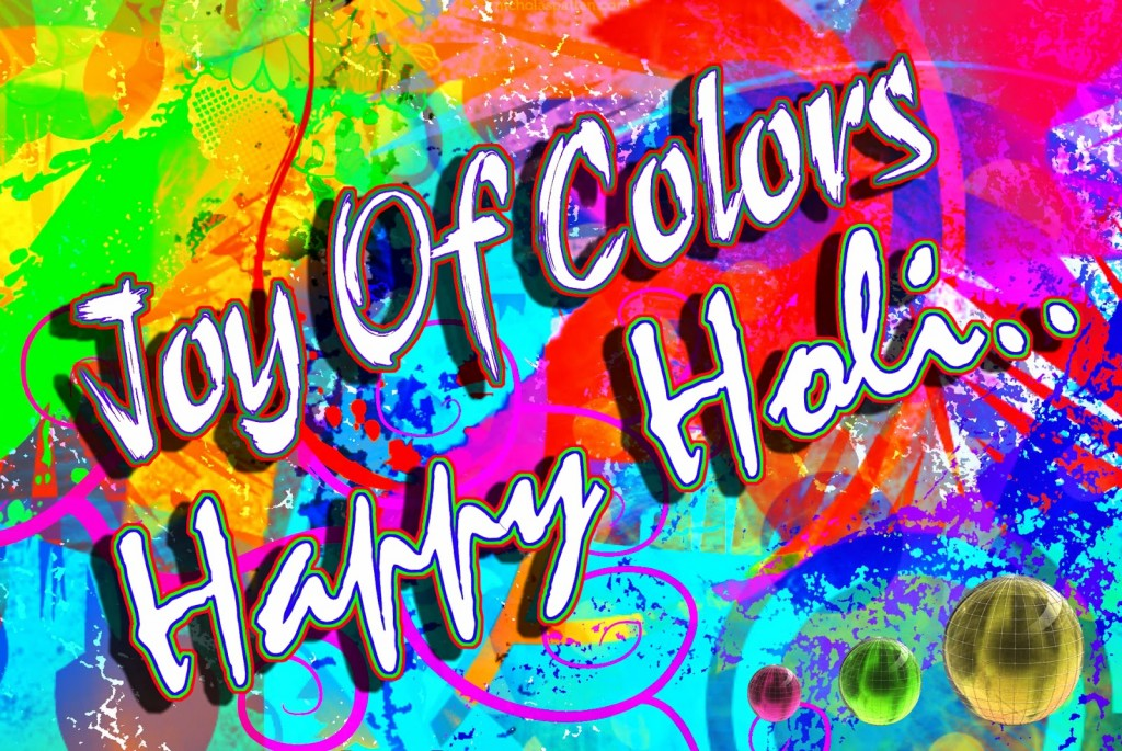 Happy Holi Quotes, Happy Holi Wishes in English