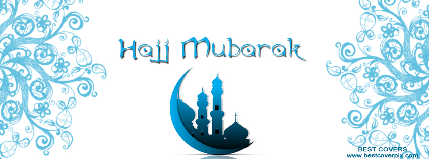 Hajj Mubarik sayings , sms , messages, greetings, quotes & wishes 2021